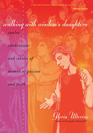 Walking with Wisdom's Daughters