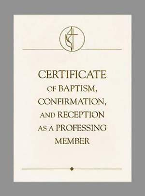 United Methodist Covenant I Baptism, Confirmation & Reception Certificate (Package of 3)