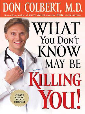 What You Don't Know May Be Killing You [ePub Ebook]