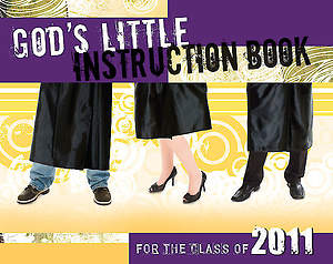 God's Little Instruction Book for the Class of 2011