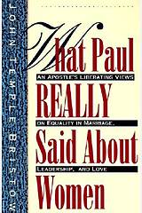 What Paul Really Said about Women