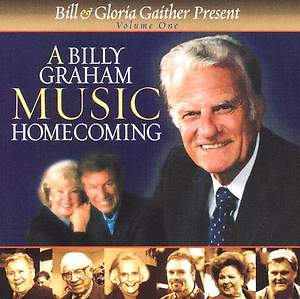 A Billy Graham Music Homecoming; Volume 1