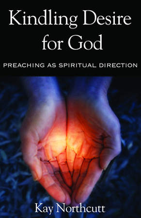 Kindling Desire for God