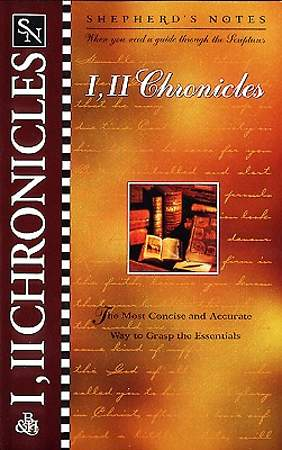 Shepherd's Notes - I & II Chronicles
