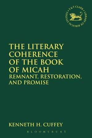 The Literary Coherence of the Book of Micah