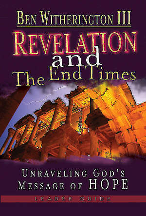 Revelation and the End Times DVD (with Leader`s Guide)