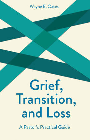 Grief, Transition, and Loss