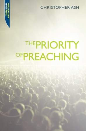 The Priority of Preaching