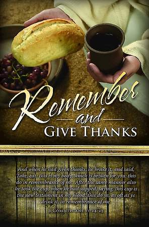 Maundy Thursday Bulletin - Remember and Give Thanks - 1 Corinthians 11:24-25 (Pkg 100)
