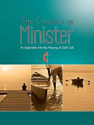 The Christian as Minister [eBook]