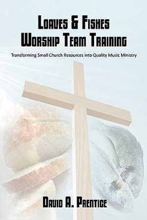 Loaves & Fishes Worship Team Training