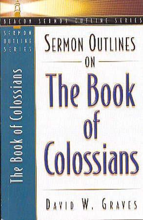 Sermon Outlines on the Book of Colossians