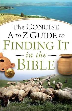 The Concise A to Z Guide to Finding It in the Bible - eBook [ePub]
