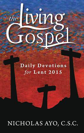 Daily Devotions for Lent 2015 (the Living Gospel) [ePub Ebook]