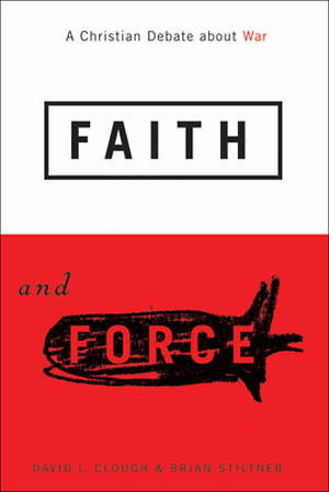 Faith and Force