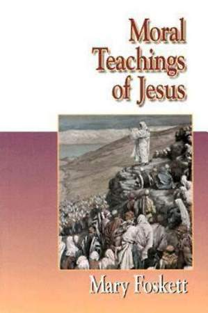 Moral Teachings of Jesus