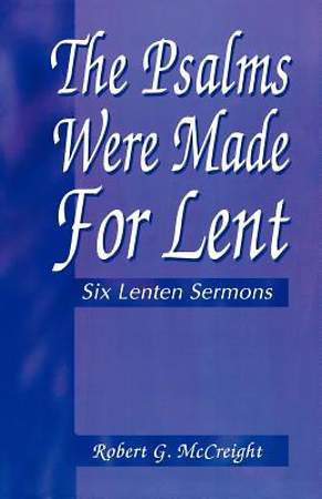 Psalms Were Made for Lent