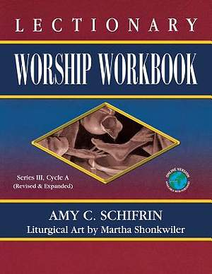 Lectionary Worship Workbook, Series III, Cycle A