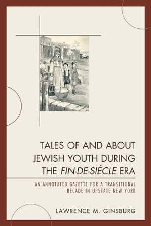 Tales of and about Jewish Youth during the Fin-de-si&#232cle Era [Adobe Ebook]