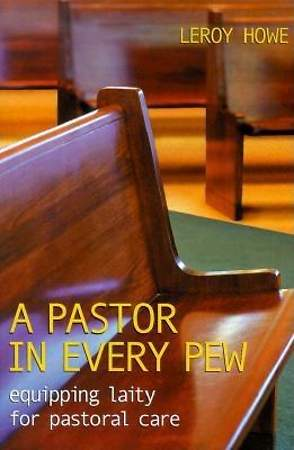 A Pastor in Every Pew