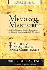 Memory and Manuscript and Tradition and Transmission in Early Christianity