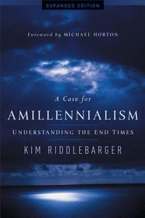 A Case for Amillennialism - eBook [ePub]