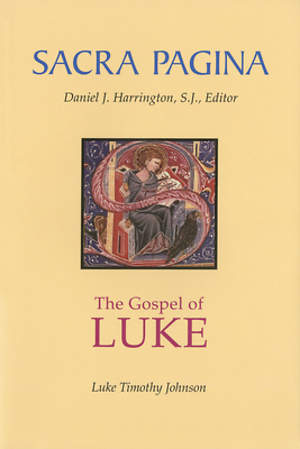 Sacra Pagina - The Gospel of Luke