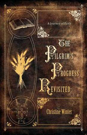 The Pilgrim's Progress Revisited [Adobe Ebook]