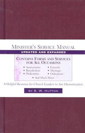 Minister's Service Manual, Update and Expanded