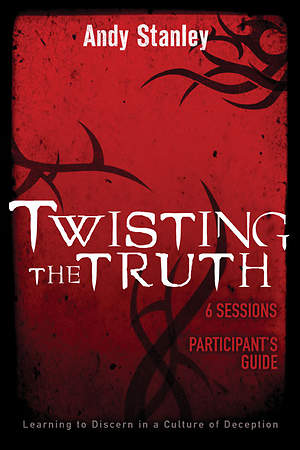 Twisting the Truth Participant`s Guide