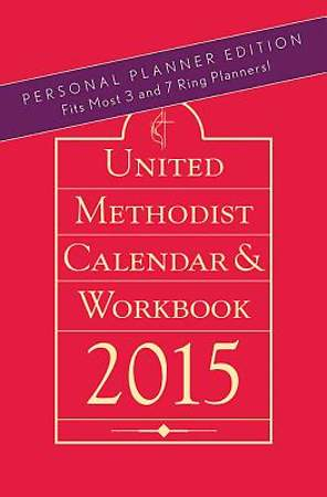 United Methodist Calendar & Workbook 2015, Personal Planner Edition
