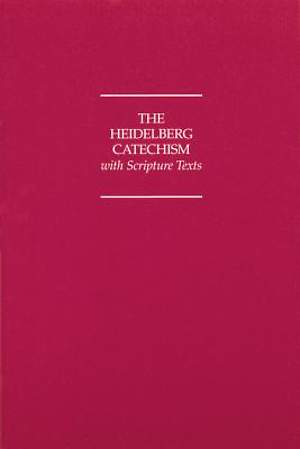 Heidelberg Catechism with Text