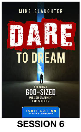 Dare to Dream Youth Streaming Video Session 6