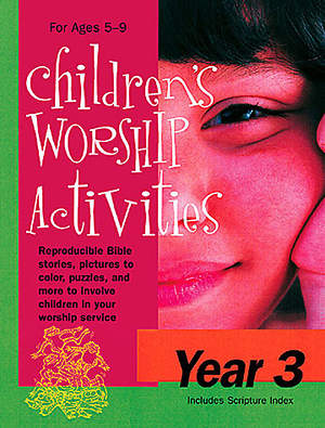 Children's Worship Activities Year 3 - Download version