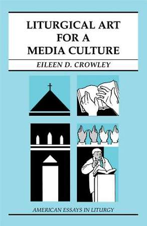 Liturgical Art for a Media Culture