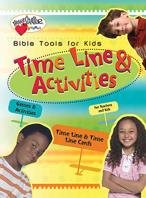 Bible Tools for Kids: Time Lines and Activities