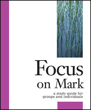 Focus on Mark