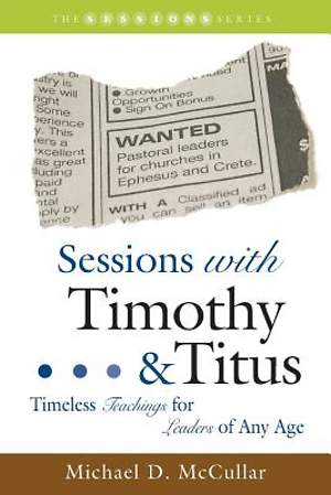 Sessions with Timothy and Titus