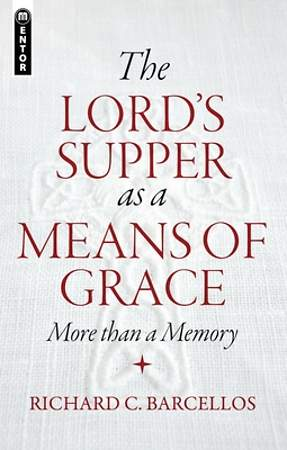The Lord`s Supper as a Means of Grace
