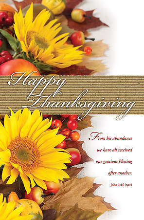 Thanksgiving Happy Thanksgiving Bulletin John 1:16 NLT Regular (Package of 100)