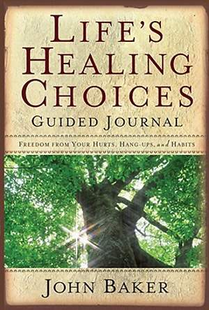 Life`s Healing Choices Guided Journal