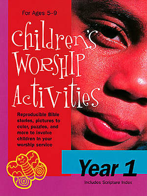 Children's Worship Activities Year 1 - Download version
