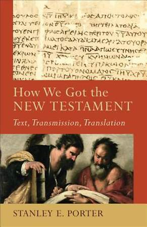 How We Got the New Testament [ePub Ebook]