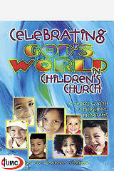 Celebrating God`s World in Children`s Church