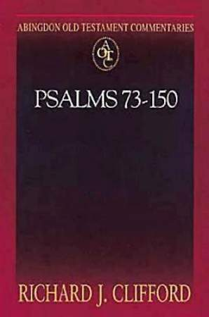 Abingdon Old Testament Commentaries: Psalms 73-150 - eBook [ePub]