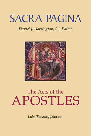 Sacra Pagina - The Acts of the Apostles