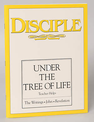 Disciple IV Under the Tree of Life: Teacher Helps