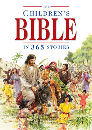 The Children`s Bible in 365 Stories