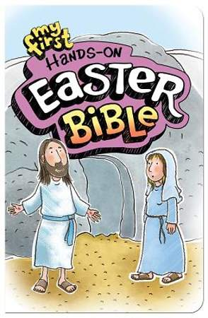 My First Hands-On Easter Bible