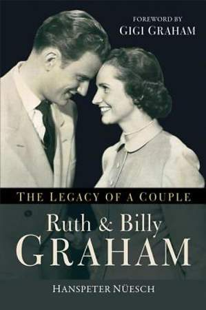 Ruth and Billy Graham [ePub Ebook]
